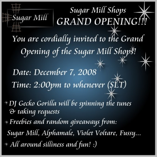 Sugar Mill Shops - Grand Opening! (December 7, 2008 2pm)